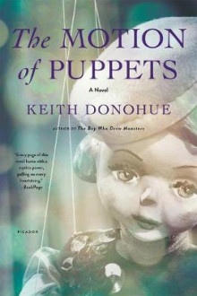 The Motion of Puppets av Keith Donohue (Heftet)