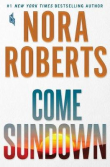 Come Sundown (Int'l Ed.) av Nora Roberts (Heftet)