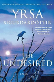 The Undesired av Yrsa Sigurdardottir (Heftet)