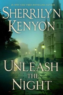 Unleash the Night av Sherrilyn Kenyon (Innbundet)