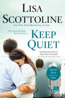 Keep Quiet av Lisa Scottoline (Heftet)