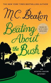 Beating about the Bush av M C Beaton (Heftet)