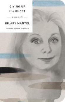 Giving Up the Ghost av Hilary Mantel (Innbundet)
