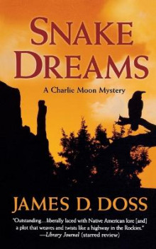 Snake Dreams av James D Doss (Heftet)