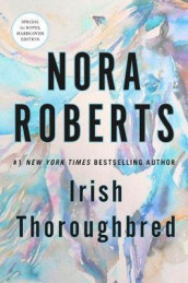 Irish Thoroughbred av Nora Roberts (Innbundet)