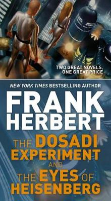 The Dosadi Experiment and the Eyes of Heisenberg av Frank Herbert (Heftet)