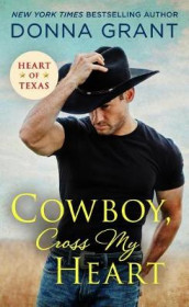 Cowboy, Cross My Heart av Donna Grant (Heftet)