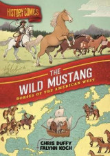 Omslag - History Comics: The Wild Mustang