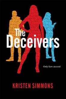 The Deceivers av Kristen Simmons (Innbundet)