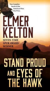 Stand Proud and Eyes of the Hawk av Elmer Kelton (Heftet)