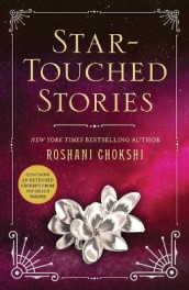 Star-Touched Stories av Roshani Chokshi (Heftet)