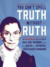 You Can't Spell Truth Without Ruth av Mary Zaia (Innbundet)