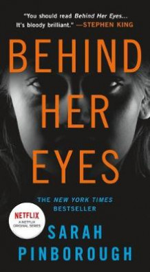 Behind Her Eyes av Sarah Pinborough (Heftet)