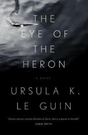The Eye of the Heron av Ursula K Le Guin (Heftet)