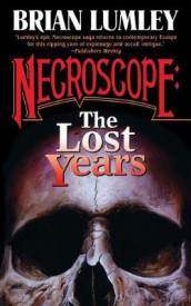 Necroscope: The Lost Years av Brian Lumley (Heftet)