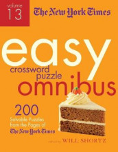 The New York Times Easy Crossword Puzzle Omnibus Volume 13 av The New York Times (Heftet)