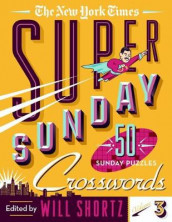 The New York Times Super Sunday Crosswords Volume 3 av The New York Times (Heftet)