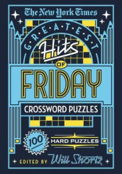 The New York Times Greatest Hits of Friday Crossword Puzzles av The New York Times (Heftet)
