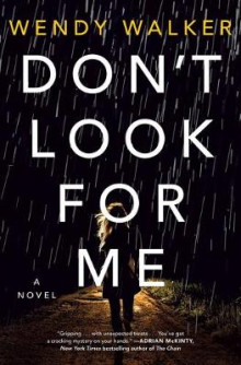 Don't Look for Me av Wendy Walker (Innbundet)
