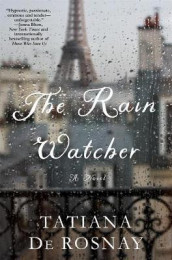The Rain Watcher av Tatiana De Rosnay (Innbundet)