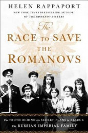 The Race to Save the Romanovs av Helen Rappaport (Heftet)