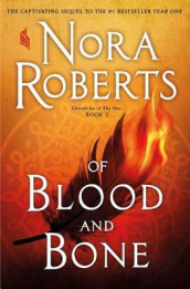 Of Blood and Bone av Nora Roberts (Heftet)