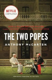 The Two Popes av Anthony McCarten (Heftet)
