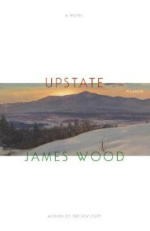 Upstate av James Wood (Heftet)