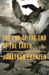 The End of the End of the Earth av Jonathan Franzen (Heftet)