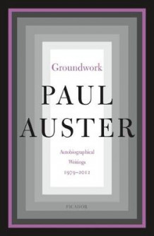 Groundwork av Paul Auster (Heftet)