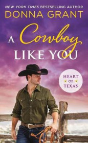 A Cowboy Like You av Donna Grant (Heftet)