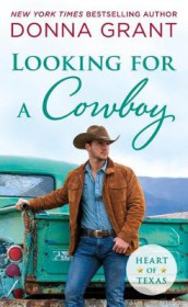 Looking for a Cowboy av Donna Grant (Heftet)