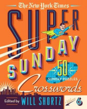 The New York Times Super Sunday Crosswords Volume 6 av The New York Times (Heftet)