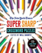 The New York Times Super Sharp Crossword Puzzles av The New York Times (Heftet)