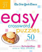 The New York Times Easy Crossword Puzzles Volume 21 av The New York Times (Heftet)
