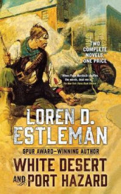 White Desert and Port Hazard av Loren D Estleman (Heftet)
