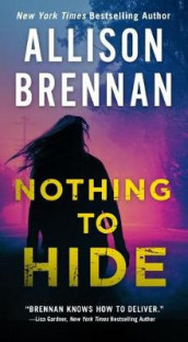 Nothing to Hide av Allison Brennan (Heftet)