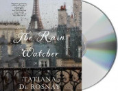 The Rain Watcher av Tatiana De Rosnay (Lydbok-CD)