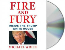 Fire and Fury av Michael Wolff (Lydbok-CD)