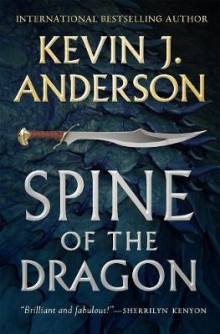 Spine of the Dragon av Kevin J. Anderson (Innbundet)