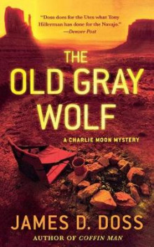 The Old Gray Wolf av James D Doss (Heftet)