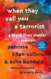 When They Call You a Terrorist av Patrisse Khan-Cullors og asha bandele (Heftet)
