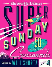 The New York Times Super Sunday Crosswords Volume 4 av The New York Times (Heftet)
