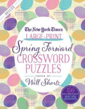 The New York Times Large-Print Spring Forward Crossword Puzzles av The New York Times (Heftet)