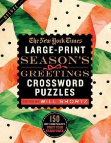 The New York Times Large-Print Season's Greetings Crossword Puzzles av The New York Times (Heftet)