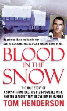 Blood in the Snow av Tom Henderson (Heftet)