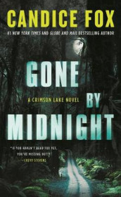 Gone by Midnight av Candice Fox (Heftet)