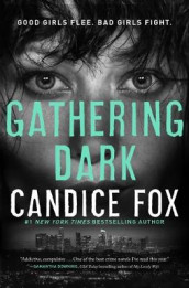 Gathering Dark av Candice Fox (Innbundet)