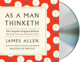 Omslag - As a Man Thinketh: The Complete Original Edition