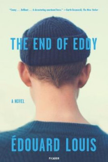The End of Eddy av Edouard Louis (Heftet)